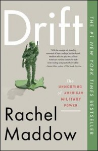 """Drift"" by Rachel Maddow -- paperback edition cover"